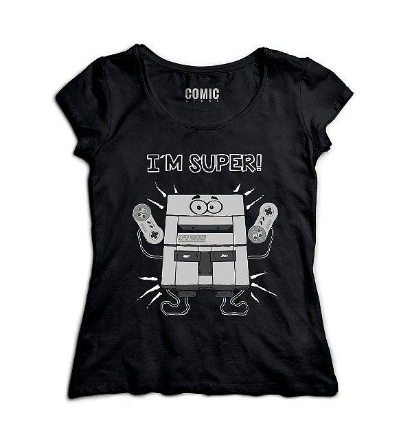 Camiseta Feminina  Nintendo I'm Super - Nerd e Geek - Presentes Criativos