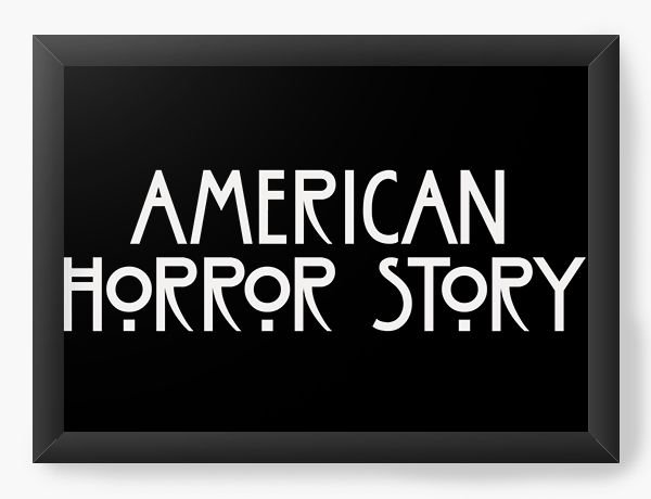 Quadro Decorativo America Horror Story
