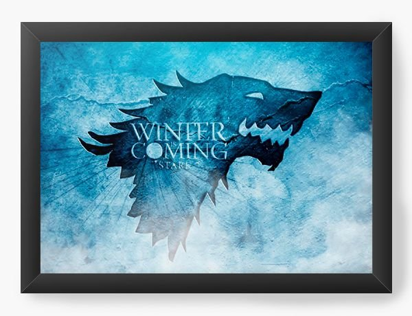 Quadro Decorativo Game of Thones - Winfer Coming - Nerd e Geek - Presentes Criativos