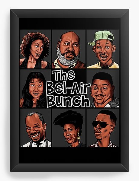 Quadro Decorativo A4 (33X24) The Bel-Air Bunch - Nerd e Geek - Presentes Criativos