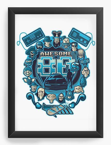 Quadro Decorativo A3 (45X33) Awesome 80 - Nerd e Geek - Presentes Criativos