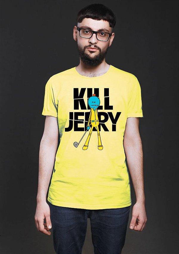 Camiseta Masculina  Kill Jerry - Nerd e Geek - Presentes Criativos
