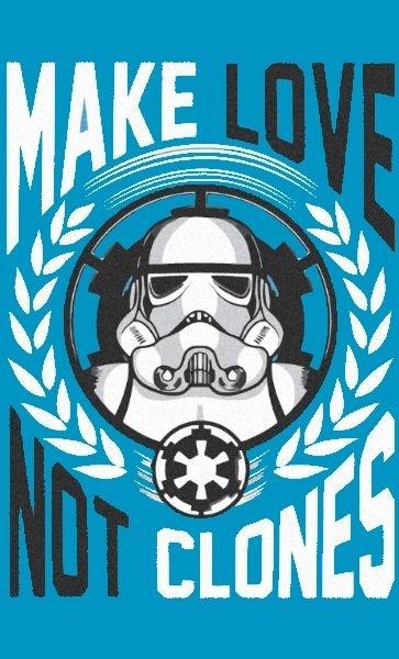Camiseta Star Wars Make Love Not Clones