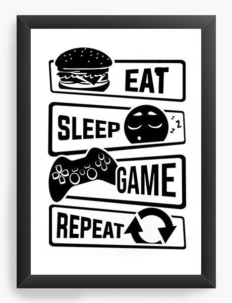Quadro Decorativo A3 (45X33) Game Eat Sleep  Repeat Nerd e Geek - Presentes Criativos