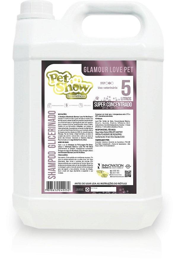 SHAMPOO NEUTRO GLICERINADO GLAMOUR LOVE PET 5L- PET SHOW