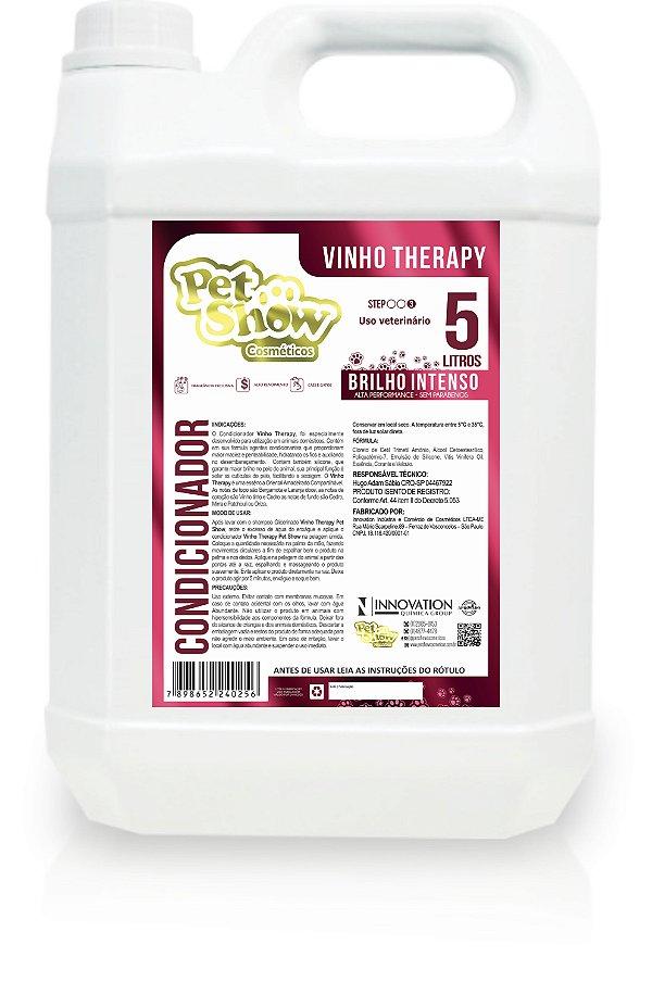 CONDICIONADOR VINHO THERAPY 5 LT - PET SHOW