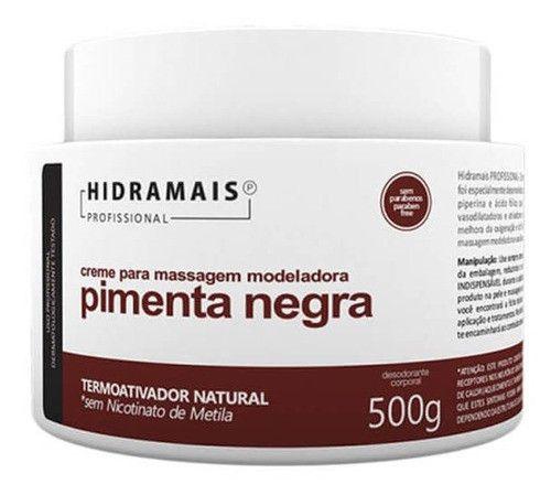 Creme De Massagem Modeladora Pimenta Negra 500g - Hidramais