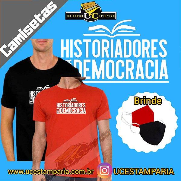 Camiseta Unissex : Historiadores pela Democracia