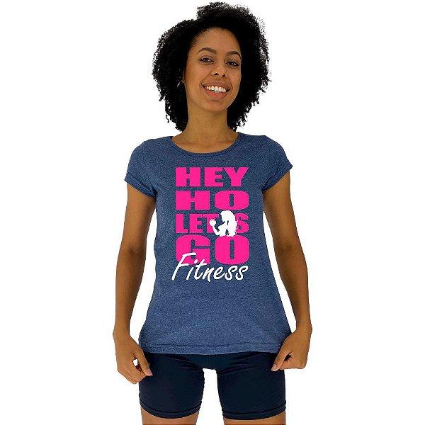 Camiseta Babylook Feminina MXD Conceito Hey Ho Let's Go Fitness