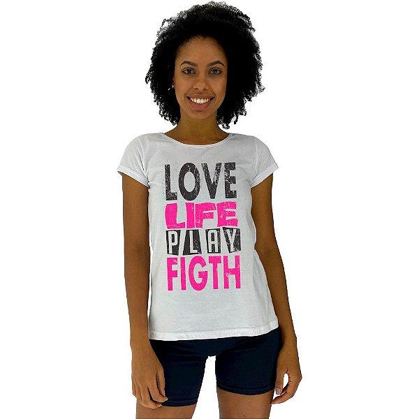 Camiseta Babylook Feminina MXD Conceito Love Life Play Fight
