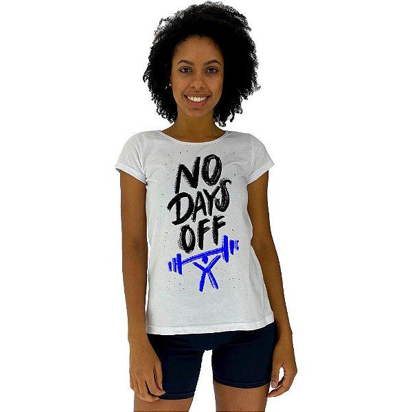 Camiseta Babylook Feminina MXD Conceito Sem dias de Folga