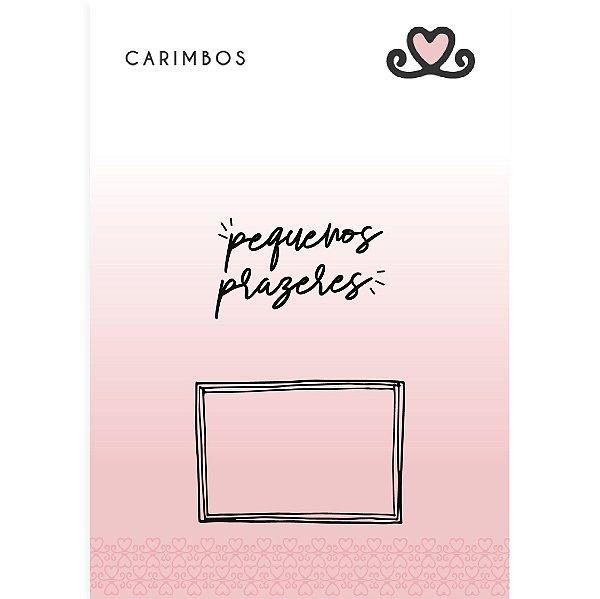 Carimbo Pequenos Prazeres ( Coleção Todos os Sonhos do Mundo) - pacote com 3 unidades