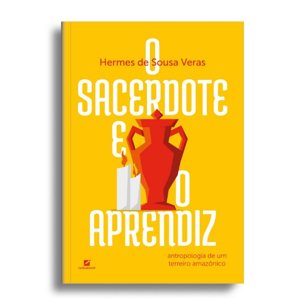 O sacerdote e o aprendiz: antropologia de um terreiro amazônico.