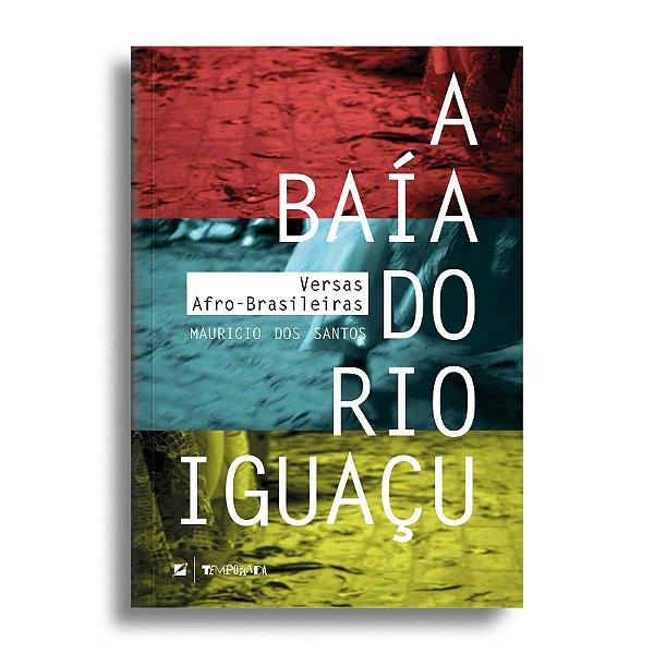 A baía do rio Iguaçu: versas afro-brasileiras