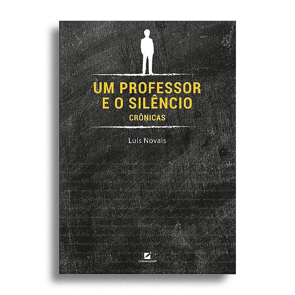 Um professor e o silêncio