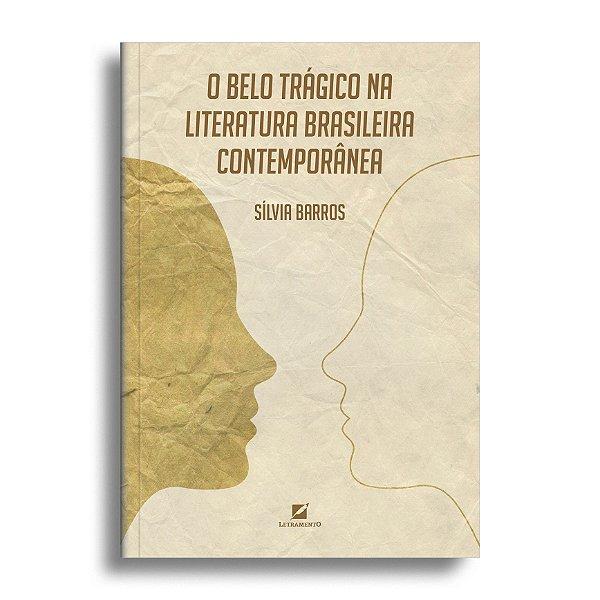 O belo trágico na literatura brasileira contemporânea