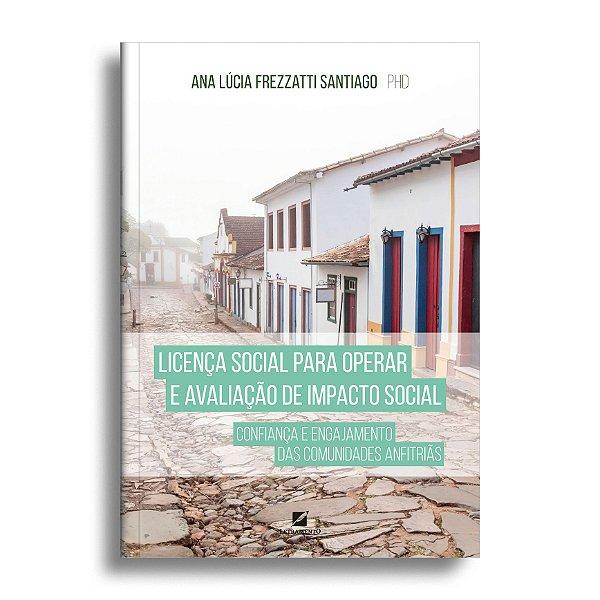 Licença social para operar e avaliação de impacto social: confiança e engajamento das comunidades anfitriãs