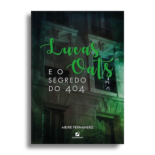 Lucas Oats e o segredo do 404