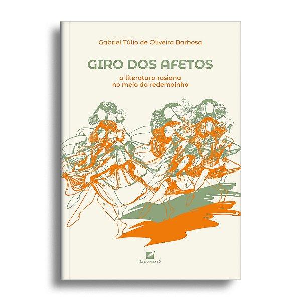 Giro dos afetos: a literatura rosiana no meio do redemoinho