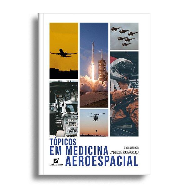 Tópicos em medicina aeroespacial