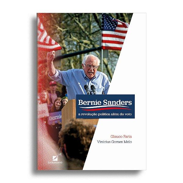 Bernie Sanders: a revolução política além do voto