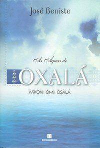 As Águas de Oxalá - Àwon Omi Òsàlà