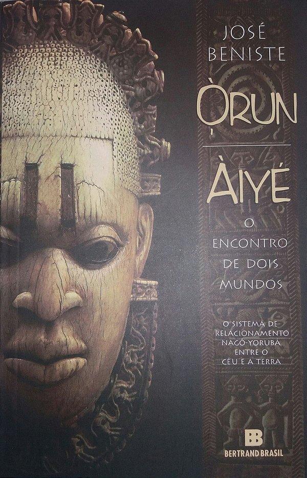 Orun-Aiye: O encontro com dois mundos