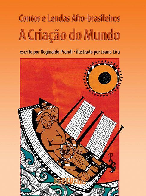 contos e lendas Afro-brasileiros A criação do mundo