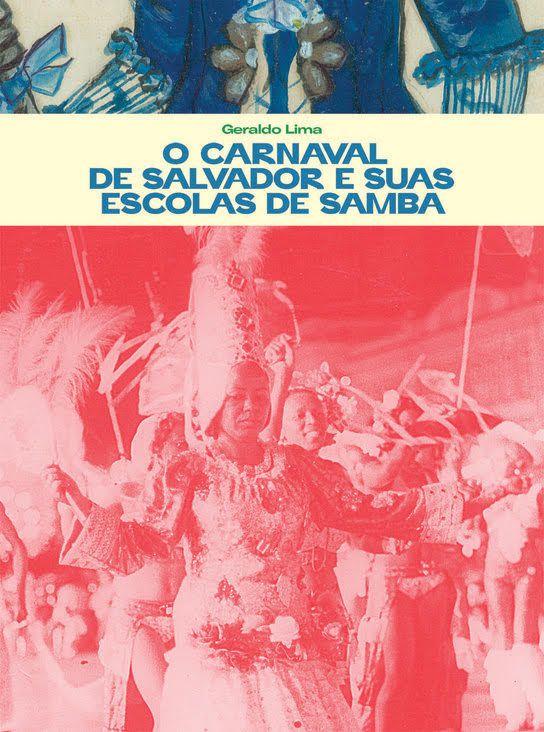 o carnaval de Salvador e suas escolas de Samba