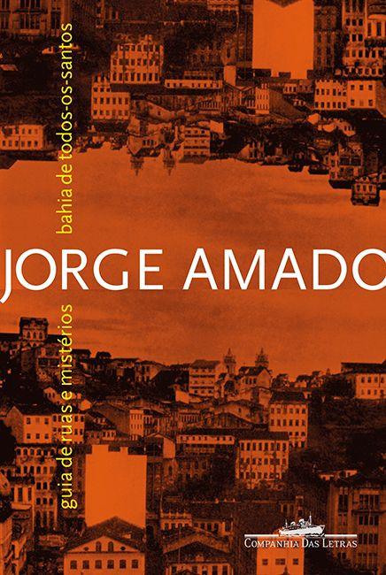 Bahia de todos os santos: guia de ruas e mistérios de Salvador
