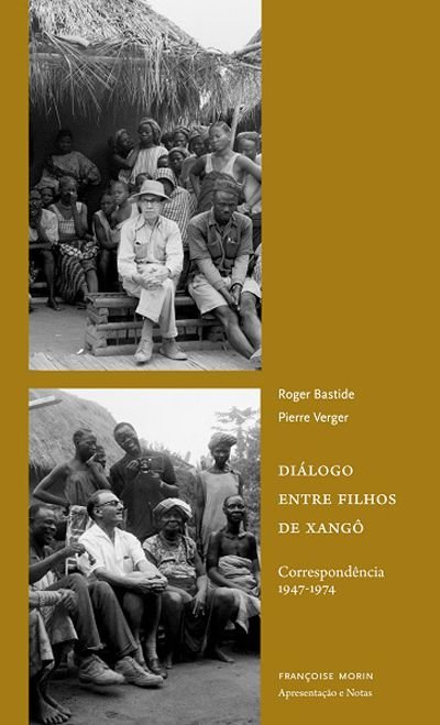 Diálogo entre filhos de xangô: Correspondência 1947-1974