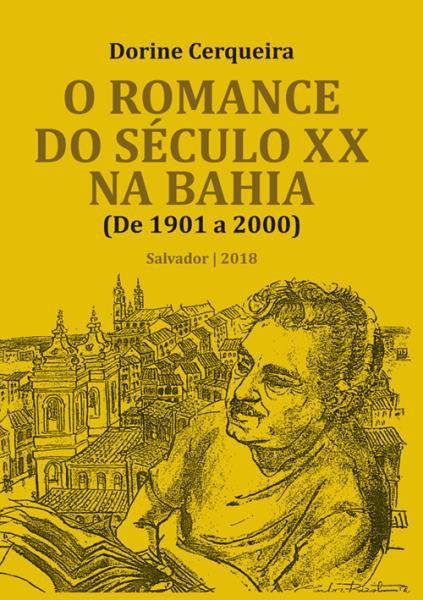 O romance do século XX na Bahia (de 1901 a 2000)