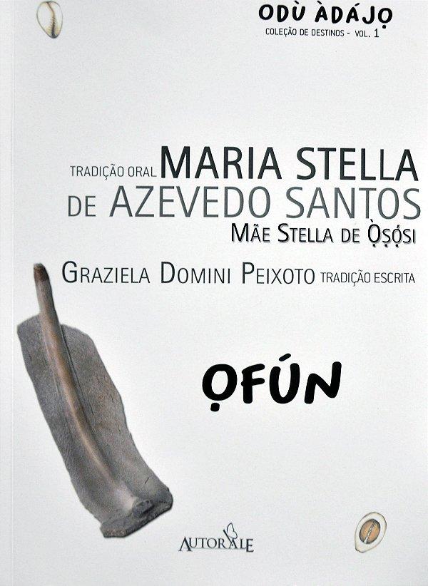 Ofún - Odù Àdájo - Coleção de destinos - Vol 1