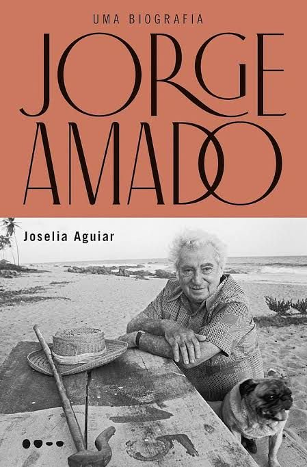 JORGE AMADO: UMA BIOGRAFIA