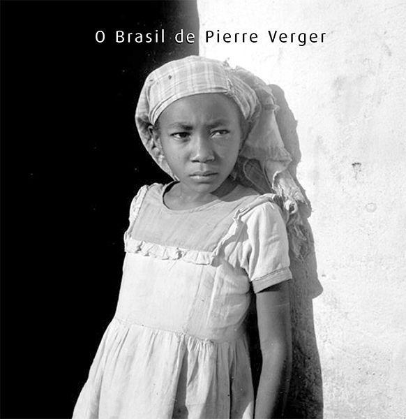 O Brasil de Pierre Verger