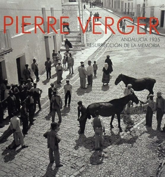 Pierre Verger, Andalucía (Resurreccion)