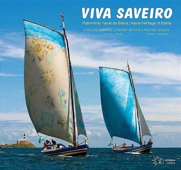 Viva Saveiro - Patrimonio naval da Bahia