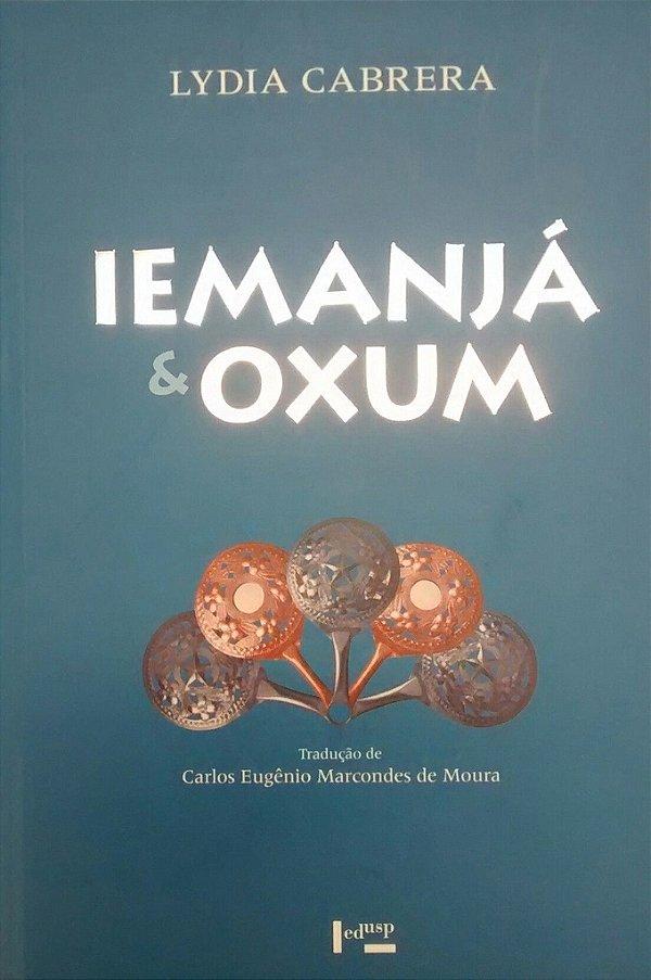 Iemanjá & Oxum: Iniciações, ialorixás e Olorixás