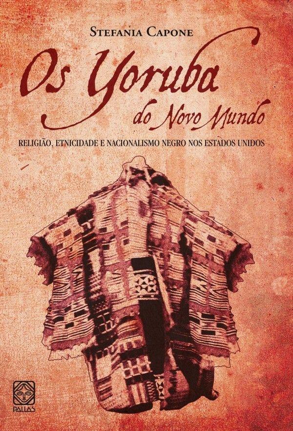 Os Yoruba do novo mundo