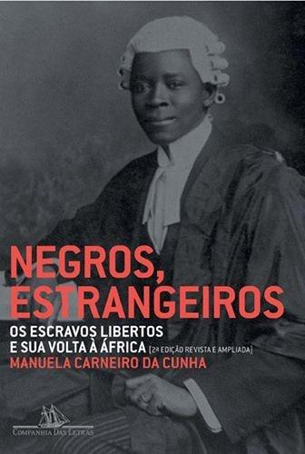 Negros, Estrangeiros