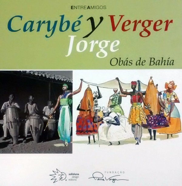 Carybé Y Verger, Jorge - Obás de Bahía (versao espanhol/inglês)