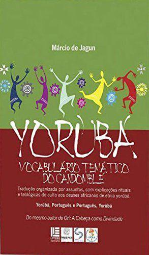 Yorubá - Vocabulário Temático do Candomblé