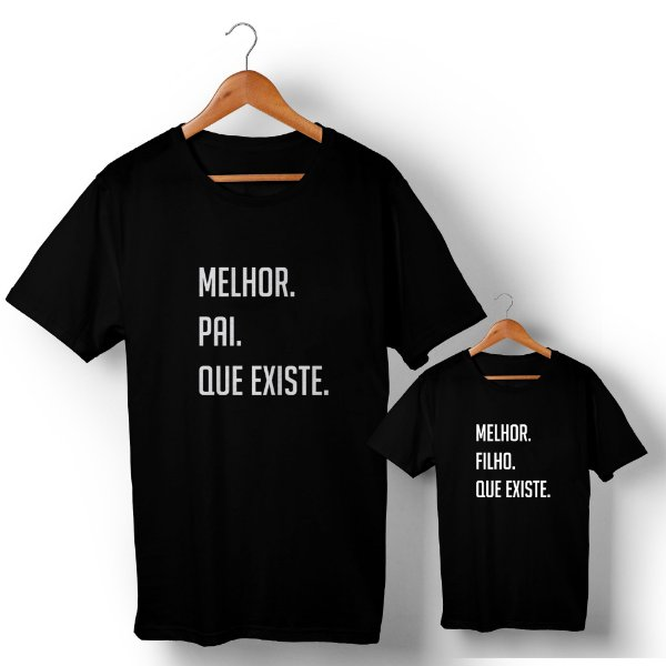 Kit Melhor Pai Melhor Filho Preto Camiseta Unissex e Camisetinha Infantil