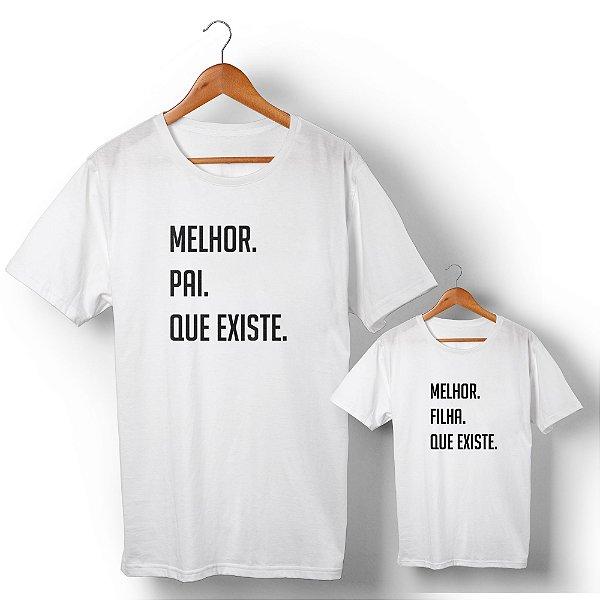 Kit Melhor Pai Melhor Filha Branco Camiseta Unissex e Camisetinha Infantil