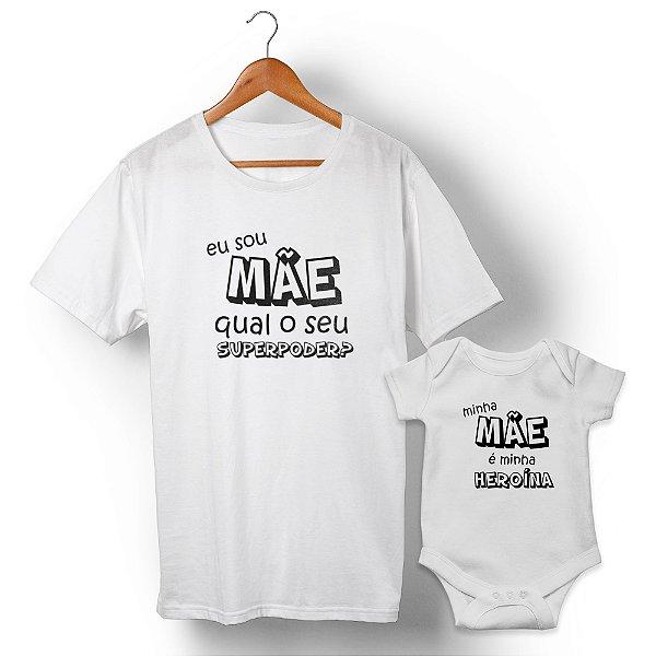 Kit Mãe Heroína Branco Camiseta Unissex e Body Infantil