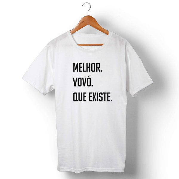 Camiseta Unissex Melhor Vovó Que Existe Branca