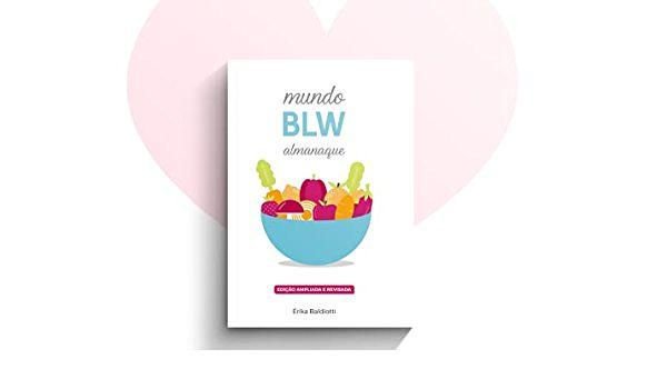 MUNDO BLW - ALMANAQUE - Guia para Introdução Alimentar