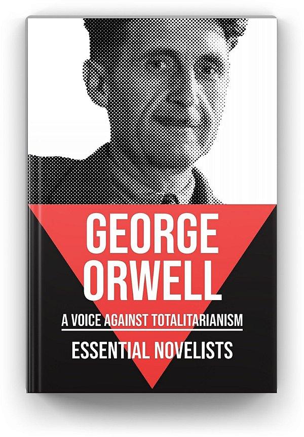 Essential Novelists - George Orwell