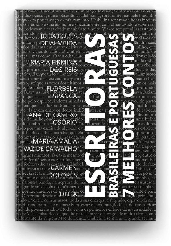 7 Melhores Contos - Escritoras Brasileiras e Portuguesas