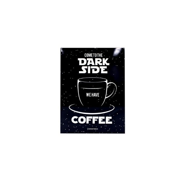 Placa Dark Side Coffee